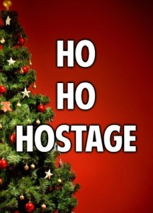 Ho_Ho_Hostage_Where Excuses Go to Die