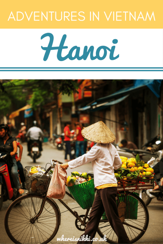 Adventures in Vietnam - First Stop...Crazy Hanoi!