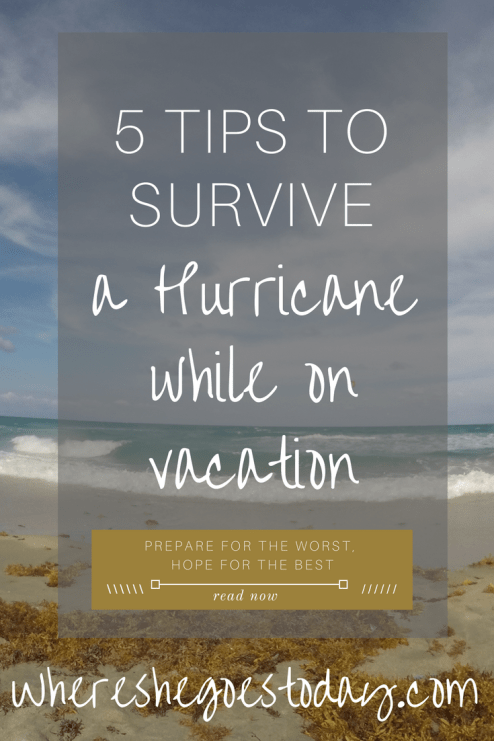 5 tips to survive a hurricane while on vacation