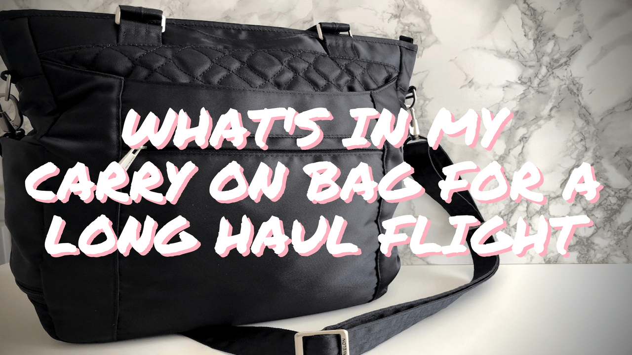 What's in My Carry On Bag for A Long Haul Flight