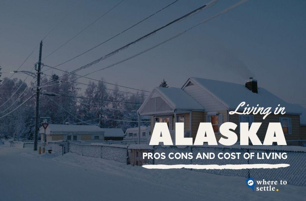 Living in Alaska