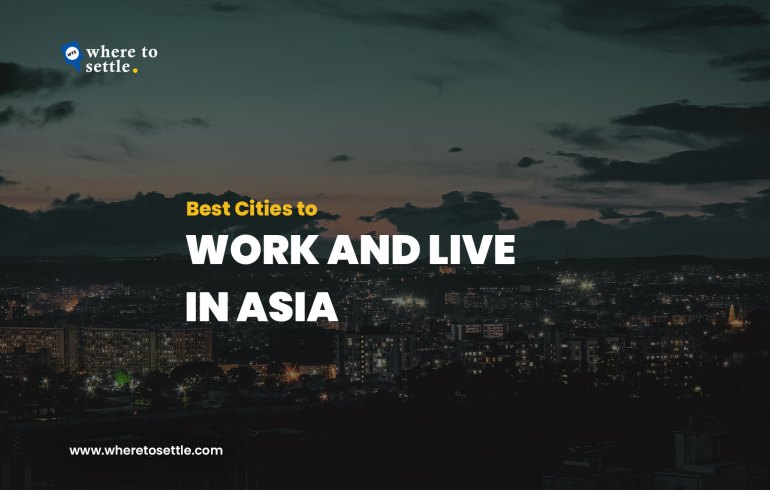 Best Cities to Live and Work in Asia