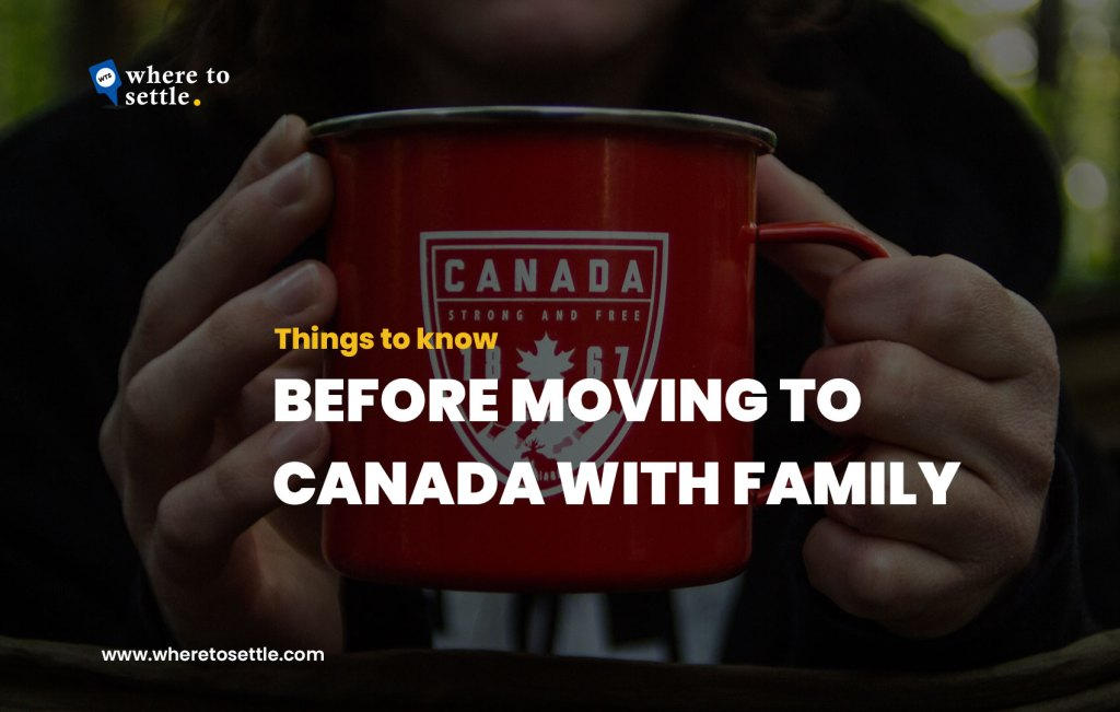 Moving to Canada with Family