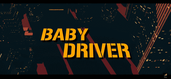 Baby Driver Title Card