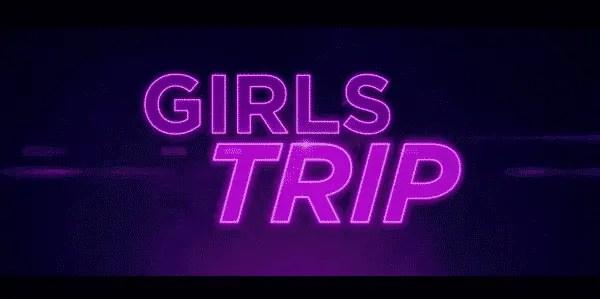 Girl's Trip Title Card