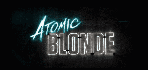 Atomic Blonde Title Card
