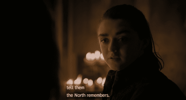 """Arya Stark saying """"The North Remembers"""" on Game of Thrones"""