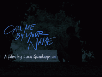 Call Me By Your Name - Title Card