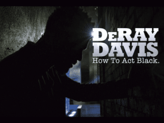 DeRay Davis How To Act Black - Title Card