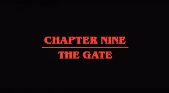 Stranger Things Season 2 Episode 9 Chapter Nine The Gate [Season Finale] - Title Card