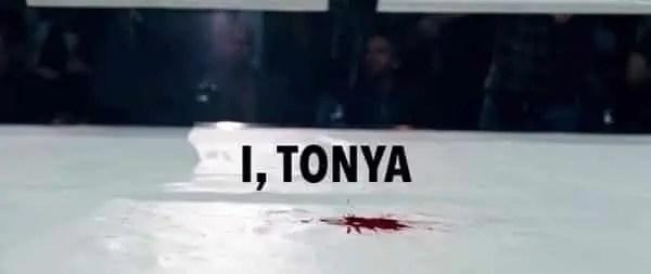 I, Tonya - Title Card