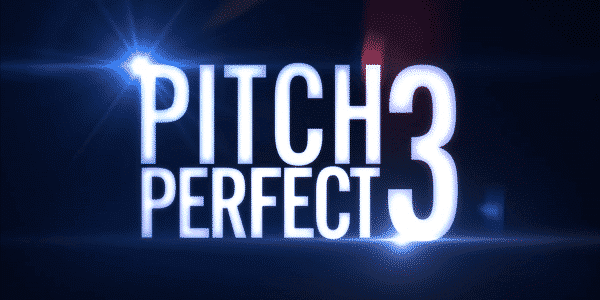 Pitch Perfect 3 - Title Card