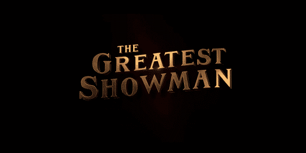The Greatest Showman - Title Card