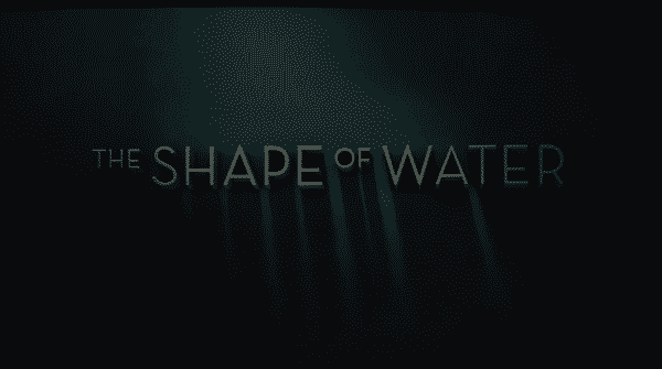 The Shape of Water - Title Card
