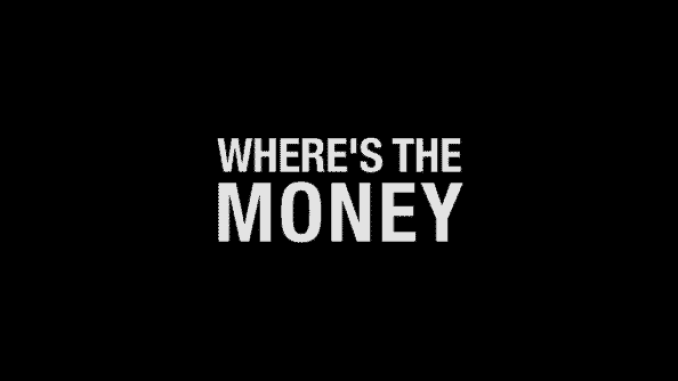 Title card for Where's The Money?
