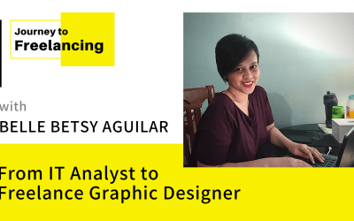 Journey to Freelancing: From IT Analyst to Freelance Graphic Designer with Belle Betsy Aguilar