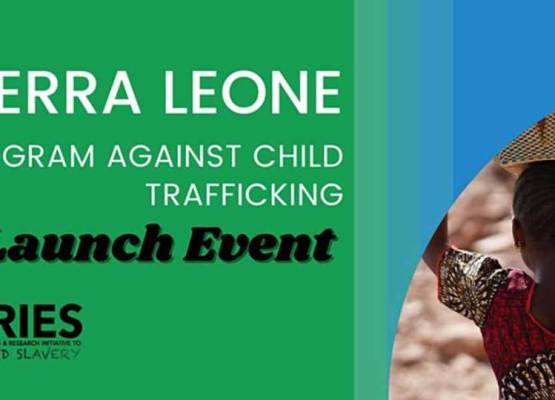 Virtual Launch: Sierra Leone Program Against Child Trafficking