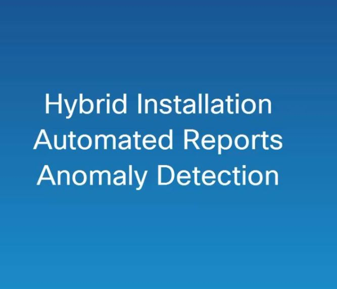 Hybrid Installations: Automated Reports, Anomaly Alert