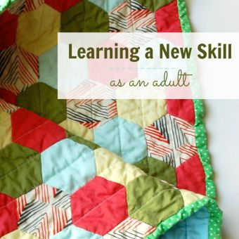 On Learning a New Skill (as an Adult)