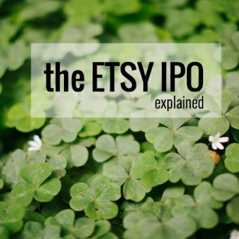 The Etsy IPO Explained