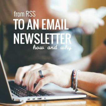 How to Change from RSS to an Email Newsletter (and Why)