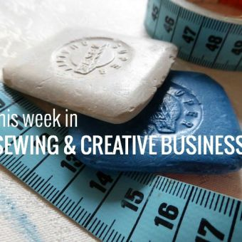 Sewing and Creative Business News from Around the Web This Week