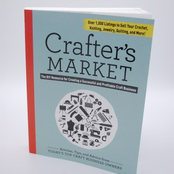 Crafter's Market (the book I edited) is out!