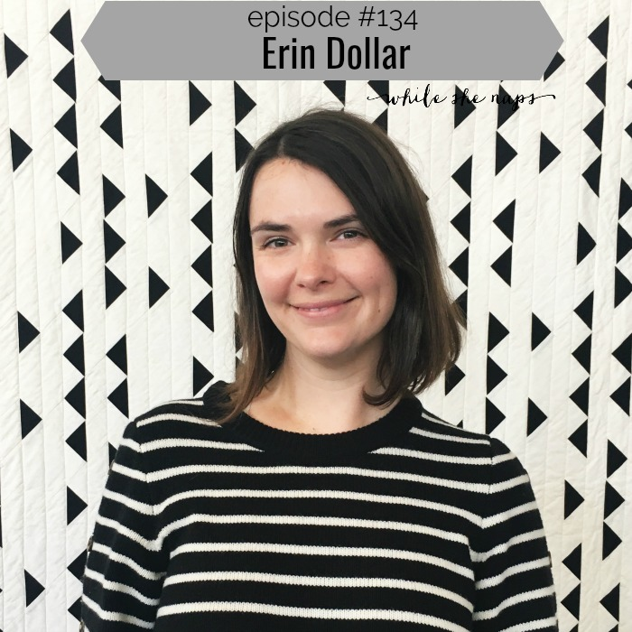 Episode #134 Erin Dollar