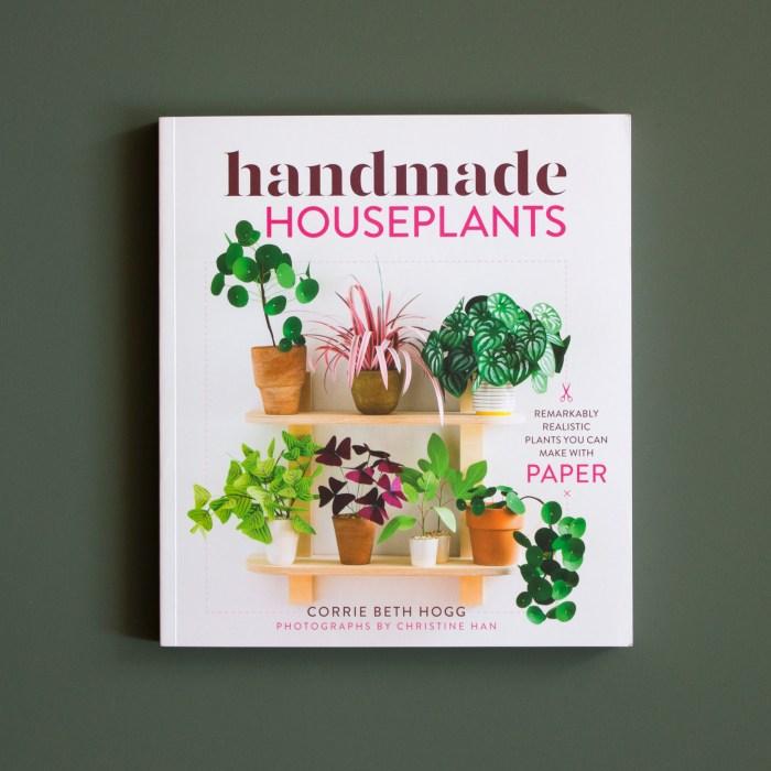 Handmade Houseplants by Corrie Beth Hogg