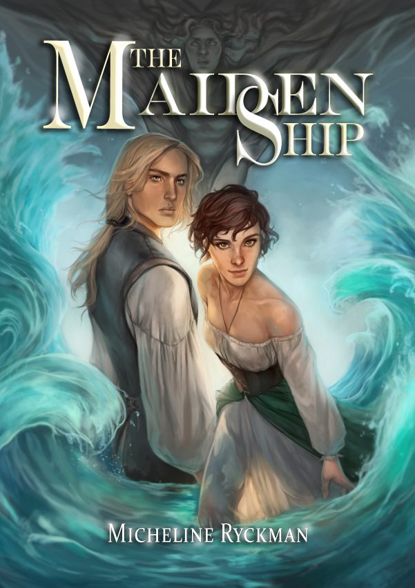 The Maiden Ship by Micheline Ryckman
