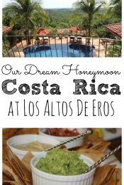 Our belated honeymoon in Costa Rica