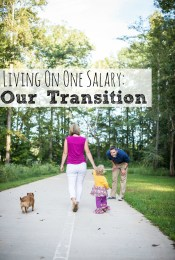Living On One Salary: Our Transition and Lessons Learned