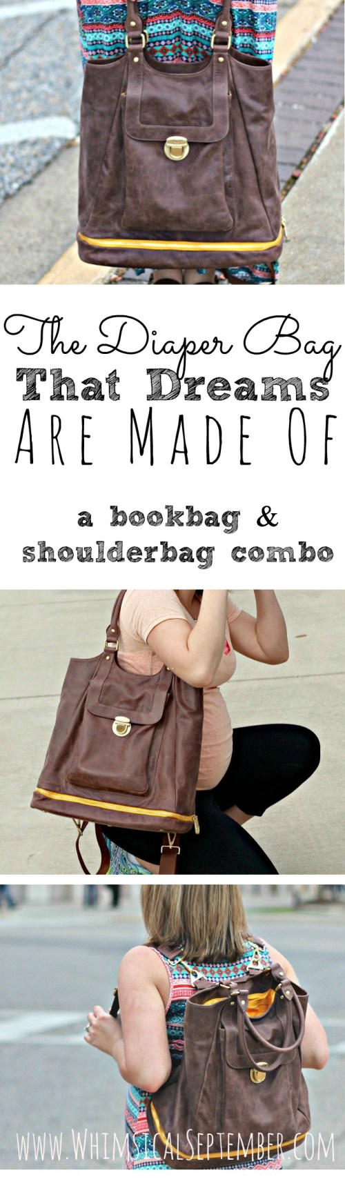 The diaper bag that dreams are made of - A bookbag and shoulder bag combo!