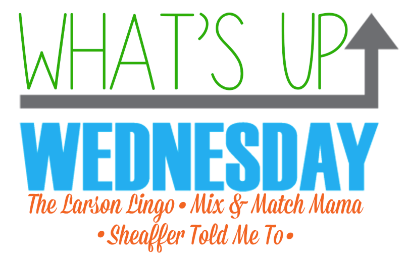 What's Up Wednesday - March 2017