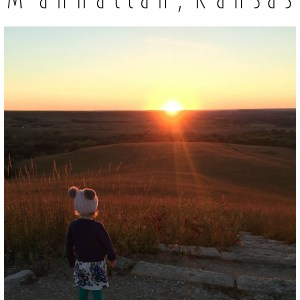 10 Reasons We Love Living in Manhattan, Kansas