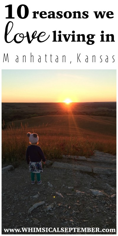 10 reasons we love living in Manhattan, Kansas:We called Manhattan, Kansas our home for four years and found it to be the sweetest surprise. We explored every inch of it and believe it's one of our nation's hidden gems. In this post, I share many reasons why Manhattan, Kansas is an incredible place to live, work, and play.