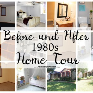 """Before and After"" 1980s Home Tour"