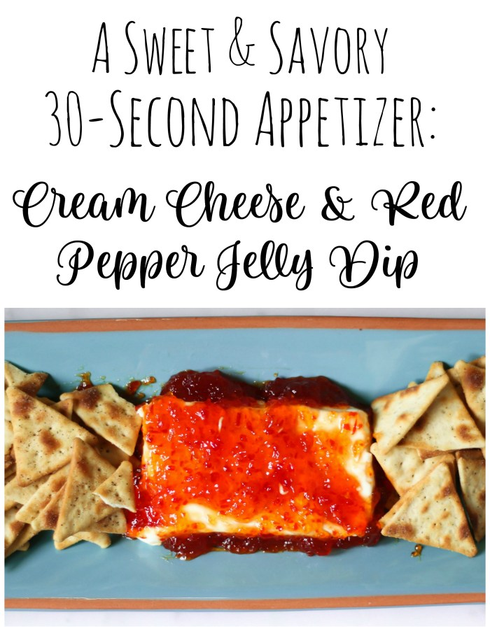 A sweet and savory 30-second appetizer idea: Cream Cheese and Red Pepper Jelly Dip