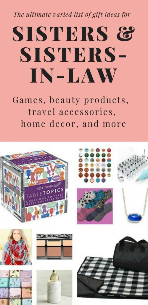 This list of gift ideas for sister in law, sisters, or someone who is like a sister is full items all across the map, from travel accessories, beauty products, home decor, and home. Giving gifts is often a wonderful love language, and having a sister is a priceless gift. Get her something that shows you thought about her interests as a way of saying how much your valuable your friendship with each other.