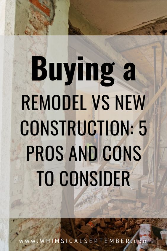 Remodel vs New Construction: Is buying a remodel a better decision for your family than a new construction home? In this post I break down our personal pros and cons of each option, which include finances, season of life, general interest, home owner knowledge, skill level, and much more. | WhimsicalSeptember.com #remodel #fixerupper #newconstruction #newhome #newhomeinspo