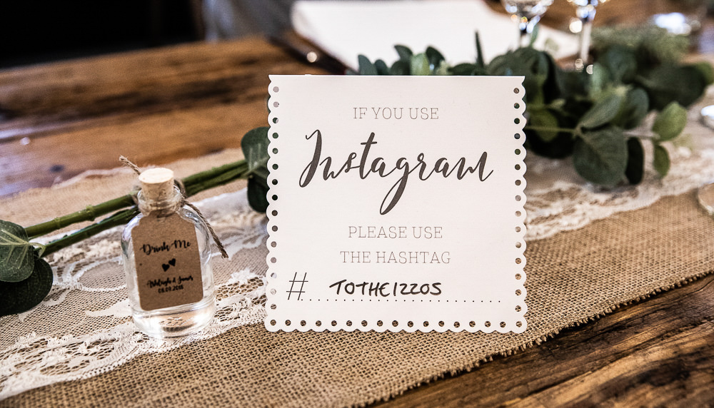 Instagram Hashtag Sign Signage Rustic Botanical Barn Wedding Lorna Newman Photography