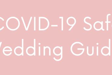 COVID Safe Wedding Guide Advice UK