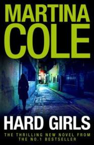 «Hard Girls» by Martina Cole