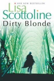 «Dirty Blonde» by Lisa Scottoline