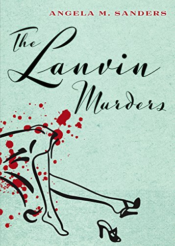 A mint colors background with a black ink image of legs and red blood splatter with black text that says The Lanvin Murders