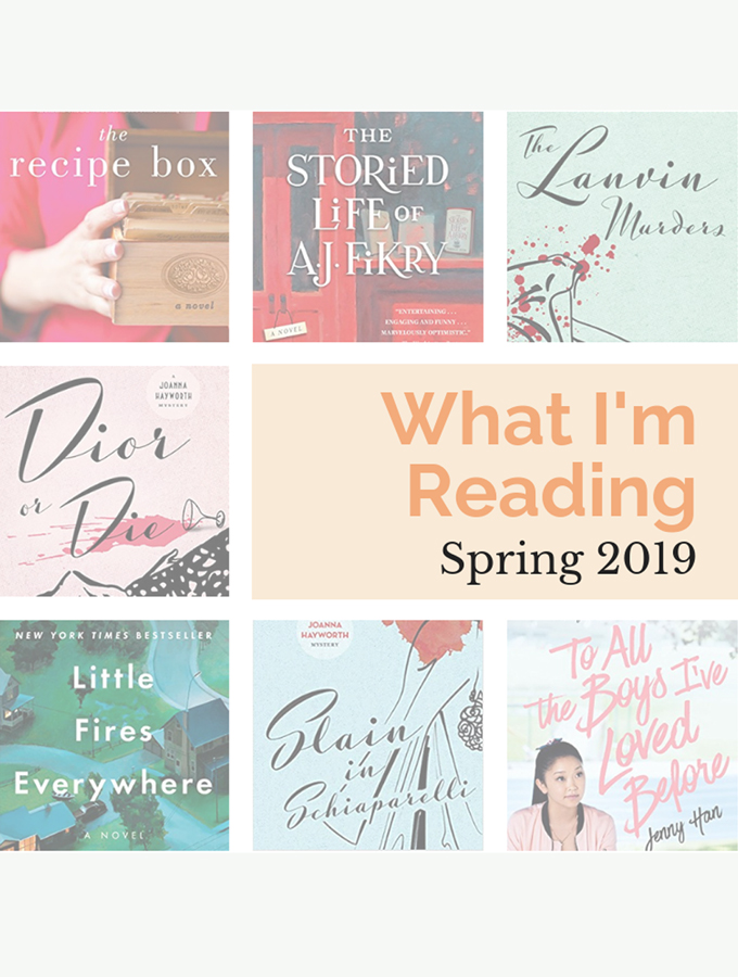 what I'm reading spring 2019 text over colorful book covers
