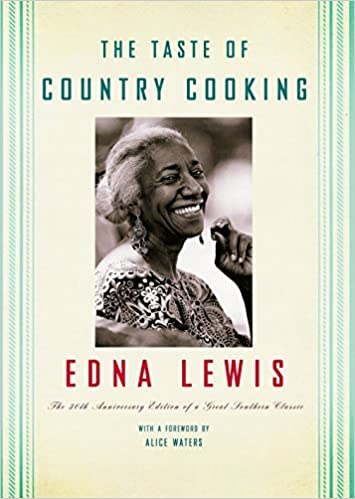 The front cover of the book The Taste of Country Cooking: The 30th Anniversary Edition of a Great Southern Classic Cookbook by Edna Lewis
