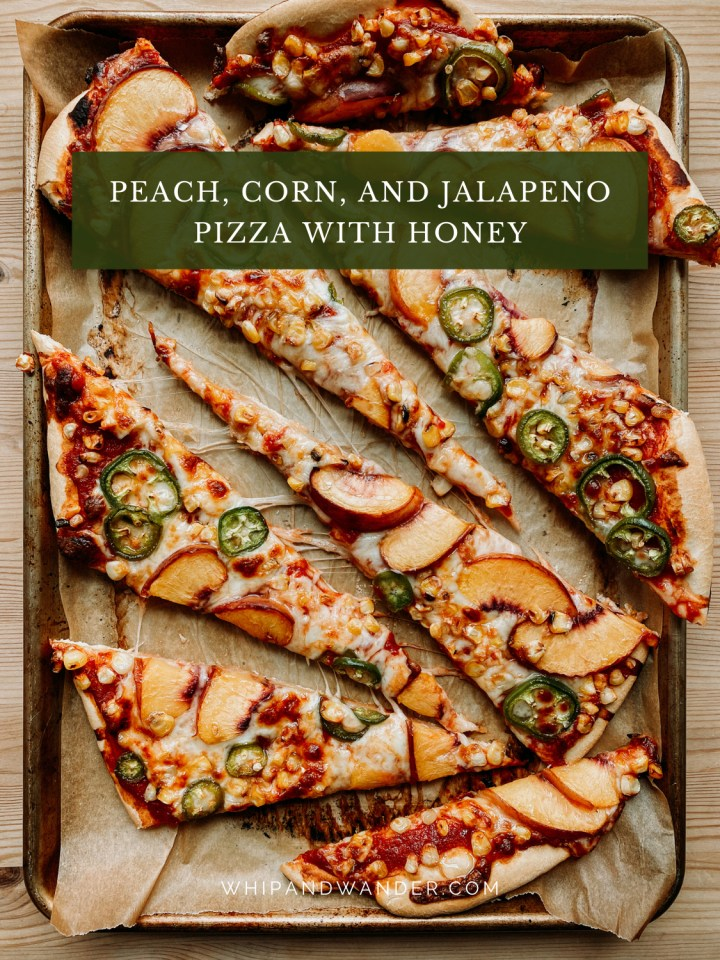 a Peach, Corn, and Jalapeno Pizza with Honey cut into long slices on a baking tray