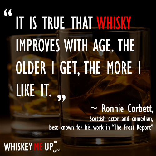 What does Scottish actor Ronnie Corbett think of whisky?