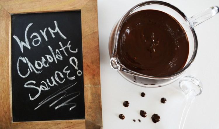 Warm Chocolate Sauce
